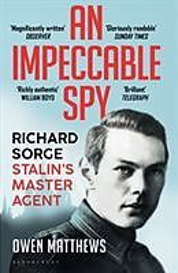 Kartonierter Einband An Impeccable Spy von Owen Matthews
