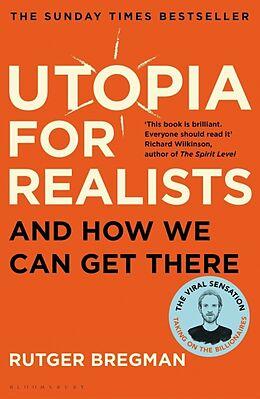 Kartonierter Einband Utopia for Realists von Rutger Bregman