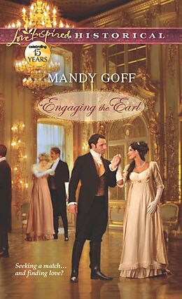 E-Book (epub) Engaging the Earl (Mills & Boon Love Inspired Historical) von Mandy Goff