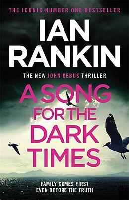 Kartonierter Einband A Song for the Dark Times von Ian Rankin