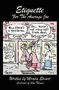 Kartonierter Einband Etiquette for the Average Joe von Martin Stuart