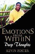 Kartonierter Einband Emotions From Within von Kevin Foster