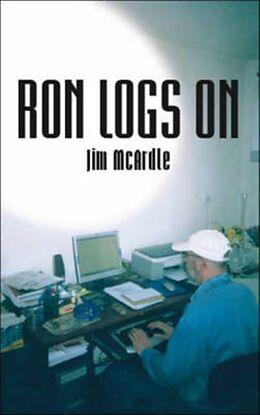 Kartonierter Einband Ron Logs on von Jim McArdle