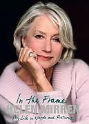 E-Book (epub) In the Frame von Helen Mirren