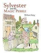 Fester Einband Sylvester And The Magic Pebble von William Steig