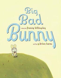 Fester Einband Big Bad Bunny von Franny Billingsley