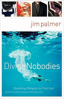 E-Book (epub) Divine Nobodies von Jim Palmer