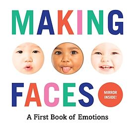 Reliure en carton indéchirable Making Faces: A First Book of Emotions de Abrams Appleseed