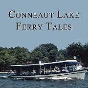 Kartonierter Einband Conneaut Lake Ferry Tales von Don Hilton