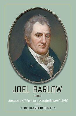 E-Book (epub) Joel Barlow von Richard Buel Jr.