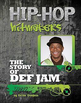 E-Book (epub) The Story of Def Jam von Brian Baughan