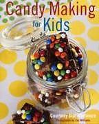 Fester Einband Candy Making for Kids von Courtney Dial Whitmore, Zac Williams