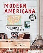 Fester Einband Modern Americana von Max Humphrey, Chase Reynolds Ewald