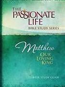 Kartonierter Einband Tptbs: Matthew - Our Loving King von Brian Dr Simmons