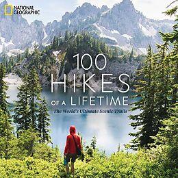 Livre Relié 100 Hikes of a Lifetime de Kate Siber