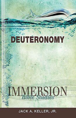 E-Book (epub) Immersion Bible Studies: Deuteronomy von Jack A. Keller