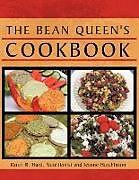 Kartonierter Einband The Bean Queen's Cookbook von Karen R. Hurd