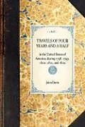 Fester Einband Travels of Four Years and a Half: In the United States of America; During 1798, 1799, 1800, 1801, and 1802 von John Davis