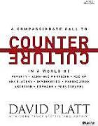 Kartonierter Einband COUNTER CULTURE BIBLE STUDY BOOK von David Platt