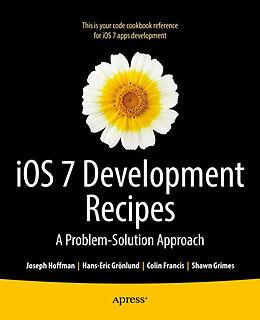 E-Book (pdf) iOS 7 Development Recipes von Hans-Eric Grnlund, Joseph Hoffman, Shawn Grimes