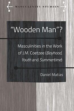 """Fester Einband """"Wooden Man""""? von Daniel Matias"""