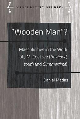 E-Book (epub) «Wooden Man»? von Daniel Matias
