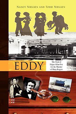 Fester Einband Eddy von Nielsen Nancy Nielsen and Todd Nielsen, Nancy Nielsen and Todd Nielsen