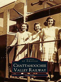 E-Book (epub) Chattahoochee Valley Railway von Tom Gallo