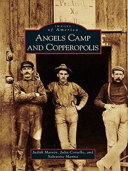 E-Book (epub) Angels Camp and Copperopolis von Judith Marvin
