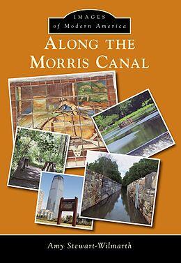 E-Book (epub) Along the Morris Canal von Amy Stewart-Wilmarth