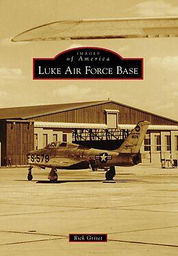 E-Book (epub) Luke Air Force Base von Rick Griset