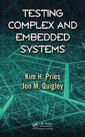 E-Book (pdf) Testing Complex and Embedded Systems von Kim H. Pries, Jon M. Quigley