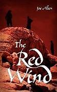 Kartonierter Einband The Red Wind von Joe Allen