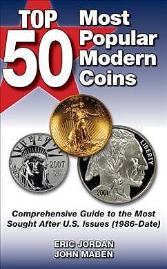 Kartonierter Einband Top 50 Most Popular Modern Coins von Eric Jordan, John Maben