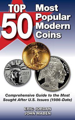 E-Book (epub) Top 50 Most Popular Modern Coins von Eric Jordan, John Maben