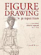 Kartonierter Einband Figure Drawing in Proportion von Michael Massen