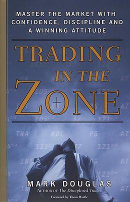 E-Book (epub) Trading in the Zone von Mark Douglas