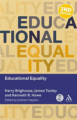 E-Book (pdf) Educational Equality von Harry Brighouse, Kenneth R. Howe, James Tooley