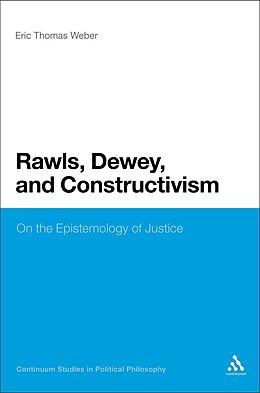 E-Book (pdf) Rawls, Dewey, and Constructivism von Eric Thomas Weber