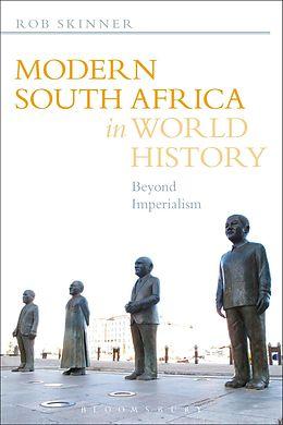 E-Book (pdf) Modern South Africa in World History von Rob Skinner