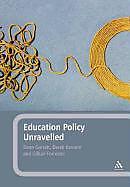 Fester Einband Education Policy Unravelled von Derek Kassem, Gillian Forrester, Dean Garratt