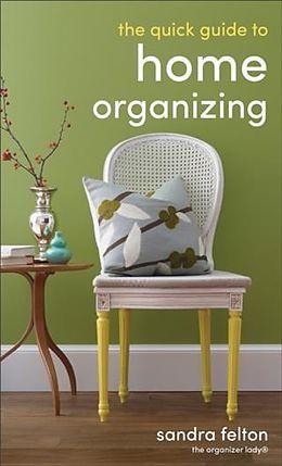 E-Book (epub) Quick Guide to Home Organizing von Sandra Felton