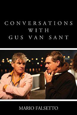 E-Book (epub) Conversations with Gus Van Sant von Mario Falsetto