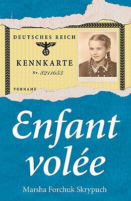 eBook (epub) Enfant volee de Marsha Forchuk Skrypuch