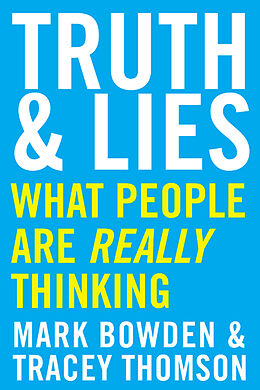 Kartonierter Einband Truth and Lies von Mark Bowden, Tracey Thomson