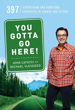E-Book (epub) You Gotta Go Here! von John Catucci, Michael Vlessides