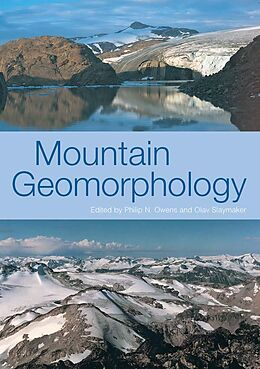 E-Book (pdf) MOUNTAIN GEOMORPHOLOGY von Phil Owens, Olav Slaymaker