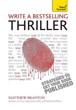 E-Book (epub) Write a Bestselling Thriller: Teach Yourself Strategies to Get Your Book Published von Matthew Branton