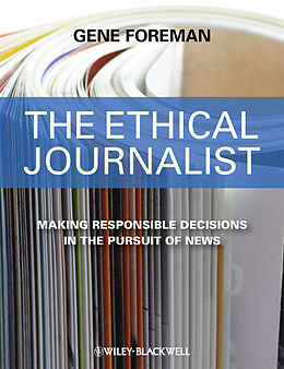 E-Book (epub) The Ethical Journalist von Gene Foreman