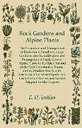 Kartonierter Einband Rock Gardens and Alpine Plants von E. H. Jenkins